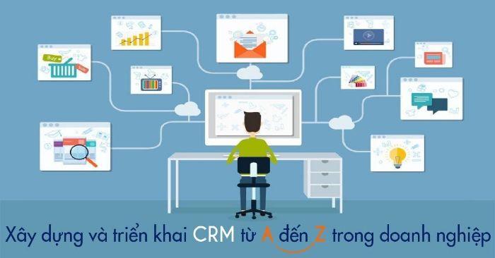 CRM tốt cần phải đảm bảo đủ các yếu tố