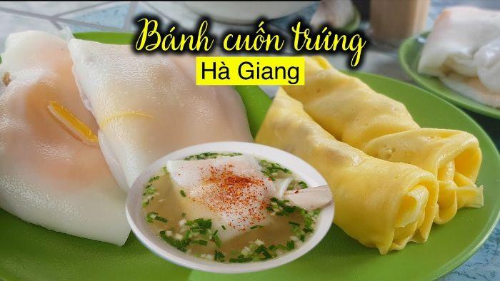 Đặc sản Hà Giang - Bánh cuốn trứng