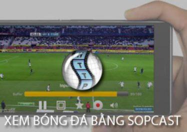 Xem bóng đá trên Sopcast rất phổ biến hiện nay