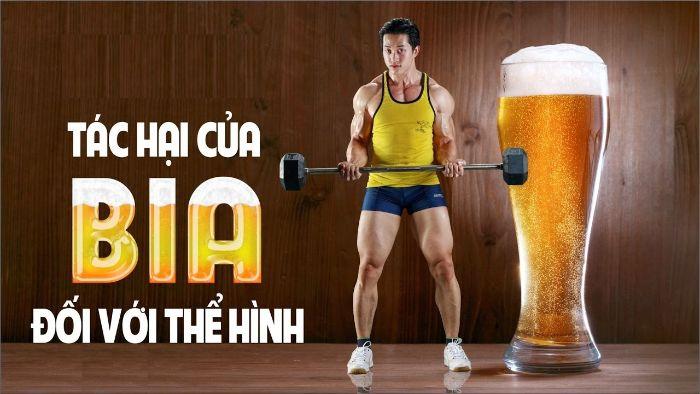 Tác hại của bia với thể hình
